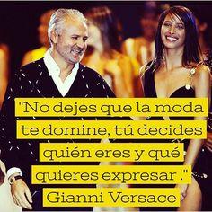 La #moda una manera de expresarte #Versace #model #fashion #fashionista #quotes #frases #frasedeldía #citas