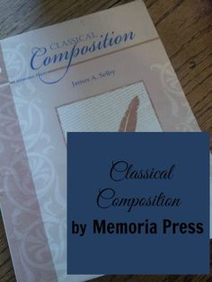 Classical Composition by Memoria Press - review at The Curriculum Choice