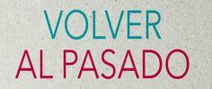 LACLASEDEELE: EL JUEGO DE LOS PASADOS