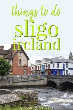 things to do in Slig