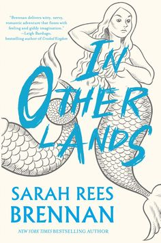 Official #CoverReveal   In Other Lands by Sarah Rees Brennan