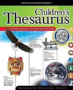 Children's Thesaurus, Grades 3 - 6 by Wordsmyth Reference Series HARDCOVER
