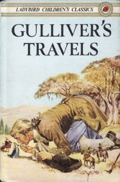 Buy GULLIVER S TRAVELS a Ladybird Book from the Children s Classic Series 740 Gloss Hardback 1989 This is a retelling of the classic story by Jonathan Spot Books, Books To Read, Reading Books, Classic Literature, Children's Literature, Classic Books, Gulliver's Travels, Fairy Tales For Kids, Ladybird Books