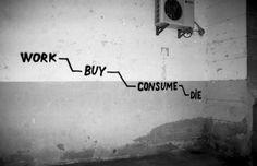 work buy consume dye