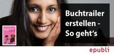 epubli Autorin Kavitha Rasch über Buchtrailer. Lest hier http://blog.epubli.de/unkategorisiert/der-bewegte-umschlagtext-epubli-autorin-kavitha-rasch-uber-buchtrailer/ #OnlineMarketing