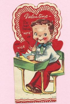 VALENTINE SCHOOL*CARD*1950*BOY AT SCHOOL DESK*ADORABLE MESSAGE*LOOK