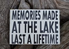 Lake House Sign - Memories Made At The Lake - Lake House Decor - Cabin Cottage Hand Painted - Reclaimed Wood - Wall Hanger Rustic Primitive