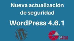 Actualización de seguridad WordPress 4.6.1
