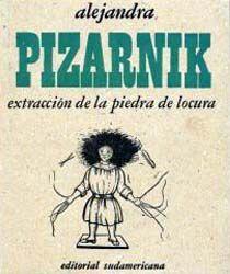 Extracción de la piedra de locura, Alejandra Pizarnik