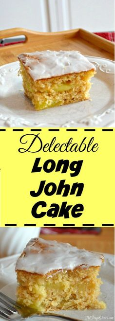 Easy and amazing Long John Cake dessert recipe that's perfect for when you're entertaining guests!