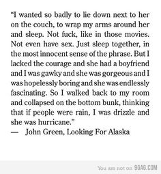 <3 looking for alaska  One of my favorite book quotes
