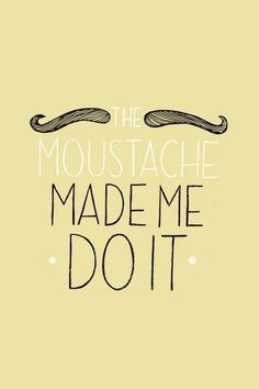 Couldn't help but repin! There is a mustache tumblr??? AWESOME!
