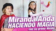 Trucos de magia: Miranda Anda haciendo Magia con el primo