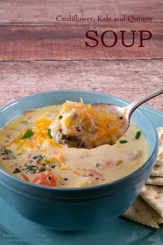 Creamy Cauliflower Kale and Quinoa Soup with Bacon and Cheddar; a ...