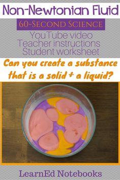 Science: Non-Newtonian Fluid - The LearnEd Teacher Preschool Science, Science Activities, Science Experiments, Outdoor Education Jobs, Science Education, Non Newtonian Fluid, States Of Matter, Science Videos, Middle School Science