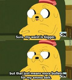 Adventure Time Quotes - Margaret (Jake's the Dog's Mom) …
