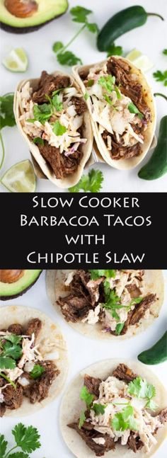 Slow Cooker Barbacoa Tacos with Chipotle Slaw - A simple slow cooker barbacoa recipe that's smoky and spicy. This barbacoa is topped with a chipotle lime coleslaw and makes for some super flavorful tacos.