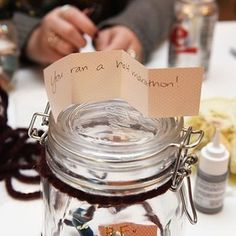 Put a small memory in a jar every day.