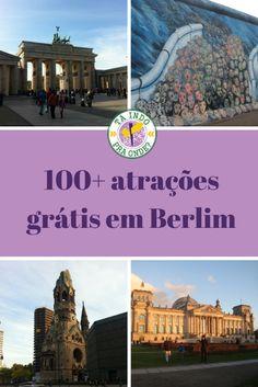 Mais de 100 dicas de atrações e atividades gratuitas para curtir em Berlim! Parques, museus, monumentos, ruas interessantes etc e muitas curiosidades da fantástica capital alemã!