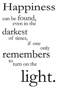 Harry potter light quote cute quotes about harry potter quot Moving On Quotes Inspirational, Inspiring Quotes About Life, Motivational, Book Quotes, Words Quotes, Wise Words, Qoutes, Quotes Images, Movie Quotes