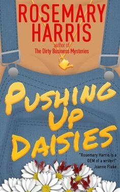 Pushing Up Daisies (The Dirty Business Mystery Series Book 1) by Rosemary Harris, http://www.amazon.com/dp/B00JUCHFFC/ref=cm_sw_r_pi_dp_Dkt.tb0S2G5D2
