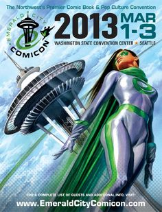 Emerald City Comicon 2013-Hopefully knocking this one off the list REAL soon.