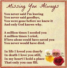 missing you always love quotes quote miss you sad death family quotes in memory