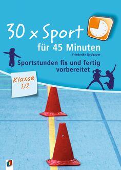 30 x Sport für 45 Minuten - Klasse 1/