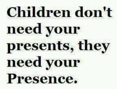 Presence not presents... So true!