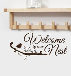 Welcome to our Nest Vinyl wall Decal words greeting with cute bird on tree branch, Entryway decor, Spring Decor. $15,00, via Etsy.