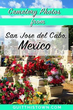 San Jose del Cabo's Cemetery in Photos
