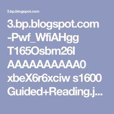 3.bp.blogspot.com -Pwf_WfiAHgg T165Osbm26I AAAAAAAAAA0 xbeX6r6xciw s1600 Guided+Reading.jpg