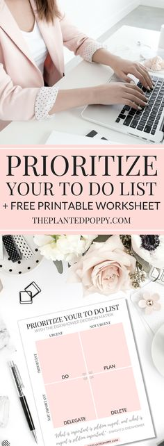 Prioritize your To Do list using the Eisenhower Decision Matrix - Free Printable Worksheet included!