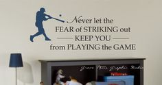 Baseball Wall Decal - Never let the fear of Striking Out Wall Decal - Kids Room Decal