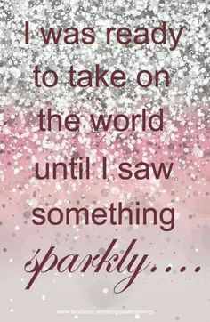 pretty pink perfection - love it Quotes Pink, Sparkle Quotes, Cute Quotes, Funny Quotes, Bling Quotes, Diva Quotes, Glitter Make Up, Glitter Girl, Sparkles Glitter