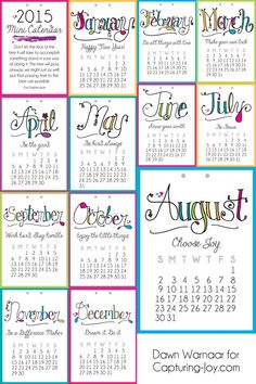 Free 2015 Printable Mini Calendar with a different motivational message each month! Capturing-Joy.com