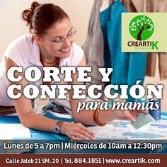 Taller de corte y confección para mamás. Todos los lunes de 5-7pm y los miércoles de 10am a 12:30pm.    Calle Jaleb 21, Mza. 20 en Cancún.