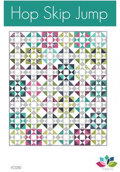 Hop Skip Jump by Vanessa Christenson V and Co - Paper Pattern by ModernQuilter on Etsy https://www.etsy.com/listing/266990136/hop-skip-jump-by-vanessa-christenson-v
