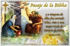 Vidas Santas: Santo Evangelio según san Lucas 4:26