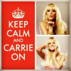 I don't get the 'keep calm' quotes but I will repost for Carrie underwood. <3