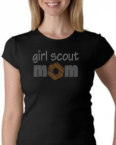 Girl Scout Mom  Rhinestone T-shirt or Tank. @Erica Yamaguchi-Jenkins Lily says she likes this one!