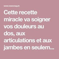 Cette recette miracle va soigner vos douleurs au dos, aux articulations et aux jambes en seulement 7 jours | NewsMAG Fitness Diet, Health Fitness, Miracle, Nutrition, Anti Cellulite, I Feel Good, Acupuncture, Ramadan, Self Help