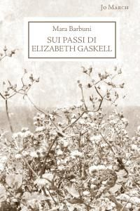 Jo March - Casa editrice / Perugia / Pubblicazioni: Nord e Sud di Elizabeth Gaskell...