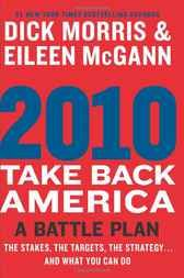 Relax and read this  2010: Take Back America - http://www.buypdfbooks.com/shop/political-science/2010-take-back-america/ #MorrisDickMcGannEileen, #PoliticalScience