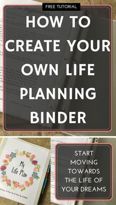 Free tutorial on how to create your own Life Planning Binder. Put together a life planning binder to move effectively towards your dreams goals and priorities in your life. Goals Planner, Planner Pages, Life Planner, Happy Planner, Printable Calendar Template, Printable Planner, Printables, Home Binder, Moving On In Life