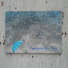 Hand Painted Canvas with Quote Experience the Rain, Abstract Rain Painting, Canvas Quote, Umbrella Painting, Blue Decor, Valentines Day Gift by Mae2Designs on Etsy