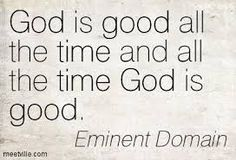 god is good all the time all the time god is good quote - Google Search