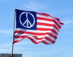 """Wave your """"peace flag"""" in everything you do....."""