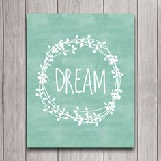 Dream Wreath Laurel Nursery Wall Art Inspirational Quote Instant Download, Mint Tribal Boho Girl Baby Shower Gift, Bedroom Decor Print