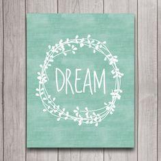 Dream Wreath Laurel Nursery Wall Art Inspirational Quote Instant Download, Mint Tribal Boho Girl Baby Shower Gift, Bedroom Decor Print
